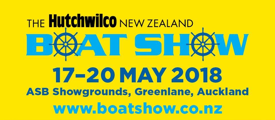 Hutchwilco Boat Show 2018, Auckland 17-20 May, NZ